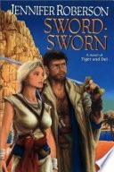 Sword Sworn _ JENNIFER ROBERSON