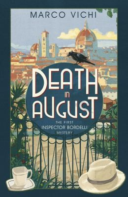 Death In August  The First Inspector Bordelli _ MARCO VICHI