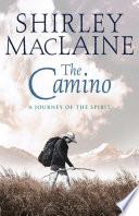 The Camino _ SHIRLEY MACLAINE