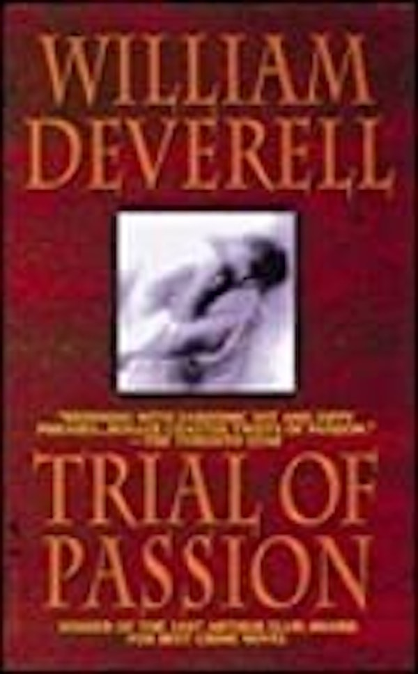 Trial Of Passion _ WILLIAM DEVERELL