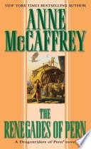The Renegades Of Pern _ ANNE MCCAFFREY