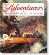 Adventurers Hudsons Bay Company - The Epic Story _ CHISTOPHER MOORE