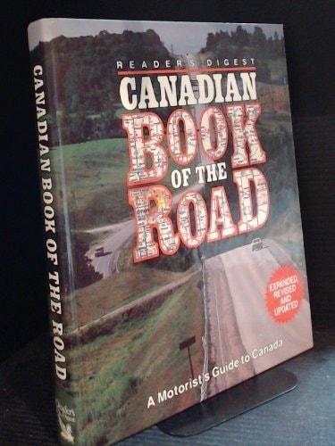 Readers Digest Canadian Book Of The Road A Motorists Guide To Canada _ READERS DIGEST