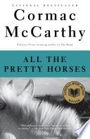 All The Pretty Horses _ CORMAC MCCARTHY