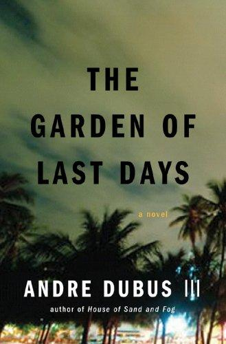 The Garden Of Last Days _ III DUBUS