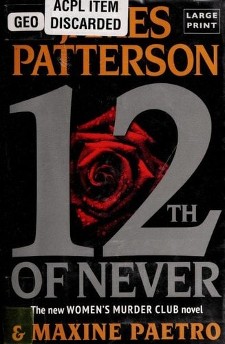 12th Of Never  A Womens Murder Club Novel _ JAMES PATTERSON