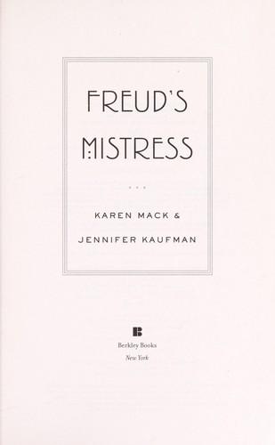 Freuds Mistress A Novel _ KAREN MACK