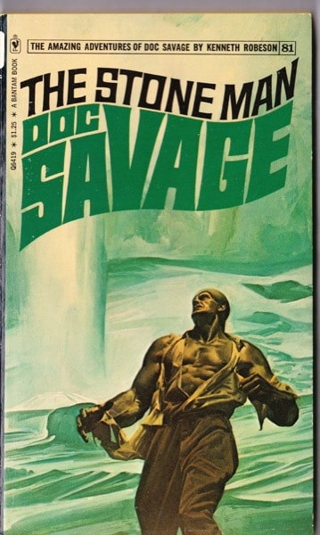 The Stone Man  The Amazing Adventures Of Doc Savage, Book 81 _ KENNETH ROBESON