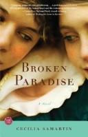 Broken Paradise A Novel _ CECILIA SAMARTIN