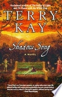 Shadow Song A Novel _ TERRY KAY