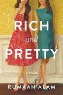 Rich And Pretty A Novel _ RUMAAN ALAM