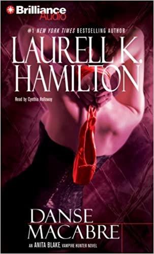 Danse Macabre  An Anita Blake, Vampire Hunter Novel _ LAURELL HAMILTON