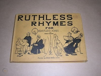 Ruthless Rhymes For Heartless Homes _ HARRY GRAHAM