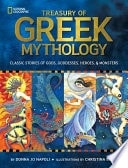 The Treasury Of Greek Mythology  Classic Stories Of Gods, Goddesses, Heroes And Monsters  National Geographic _ DONNA NAPOLI