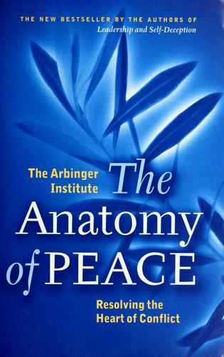 The Anatomy Of Peace Resolving The Conflict _ INSTITUTE ARBINGER