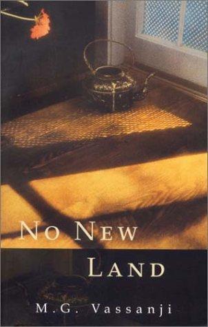 No New Land _ M. G. VASSANJI