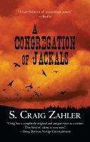 A Congregation Of Jackals _ S. CRAIG ZAHLER
