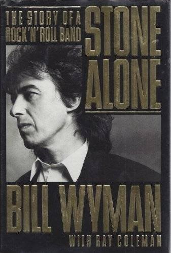 Bill Wyman Stone Alone _ BILL WYMAN