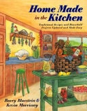 Home Made In The Kitchen  Traditional Recipes And Household Projects Updated And Made Easy _ BARRY BLUESTEIN