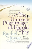The Unlikely Pilgrimage Of Harold Fry _ RACHEL JOYCE