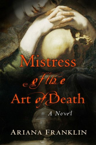 Mistress Of The Art Of Death _ ARIANA FRANKLIN