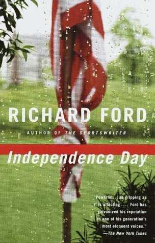 Independence Day _ RICHARD FORD