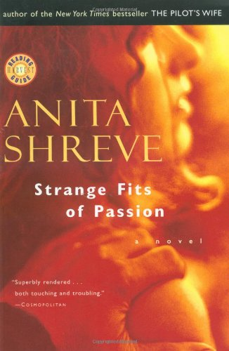 Strange Fits Of Passion _ ANITA SHREVE