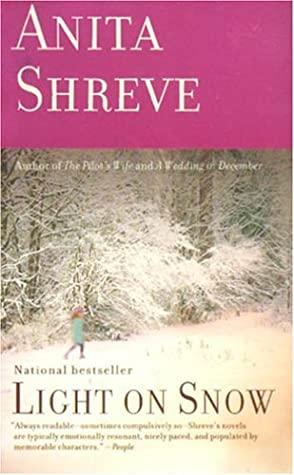 Light On Snow _ ANITA SHREVE