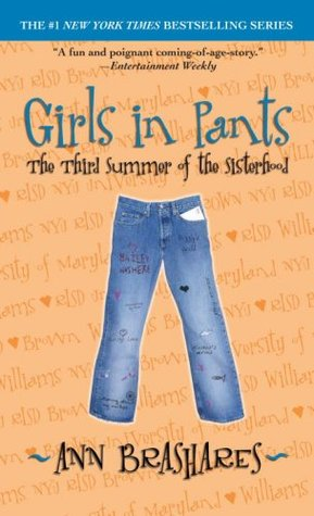 Girls In Pants The Third Summer Of The Sisterhood _ ANN BRASHARES