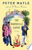 The Marseille Caper  Vintage _ PETER MAYLE