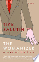 The Womanizer A Man Of His Time _ RICK SALUTIN