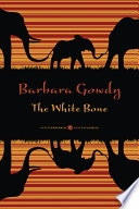 White Bone, The _ BARBARA GOWDY