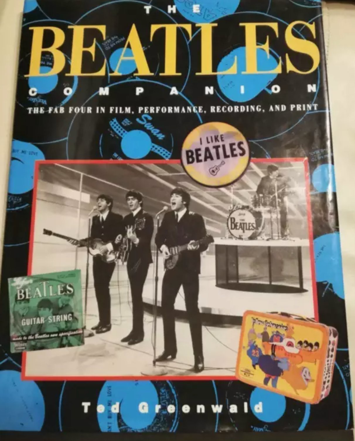 The Beatles Companion The Fab Four In Film, Performance, Recording, And Print _ TED GREENWALD