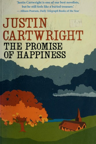 Promise Of Happiness _ JUSTIN CARTWRIGHT