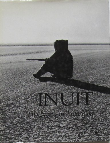 Inuit The North In Transition _ ULLI STELTZER