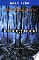 Burning Ground _ PEARL LUKE