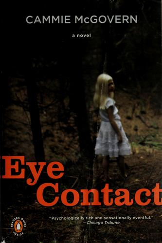 Eye Contact _ CAMMIE MCGOVERN