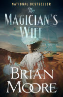 The Magicians Wife _ BRIAN MOORE