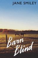 Barn Blind _ JANE SMILEY