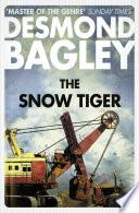 The Snow Tiger _ DESMOND BAGLEY