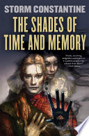 The Shades Of Time And Memory _ STORM CONSTANTINE