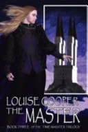 The Master  The Time Master Trilogy Book 3 _ LOUISE COOPER