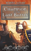 Champion Of The Last Battle  Horseclans Book 11 _ ROBERT ADAMS