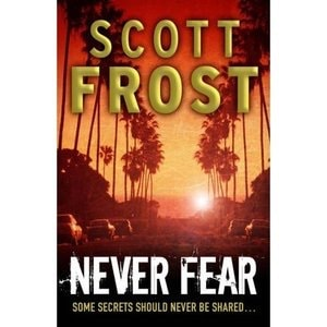 Never Fear _ SCOTT FROST