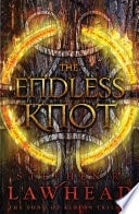 The Endless Knot  Book 3 In The Song Of Albion Series _ STEPHEN LAWHEAD