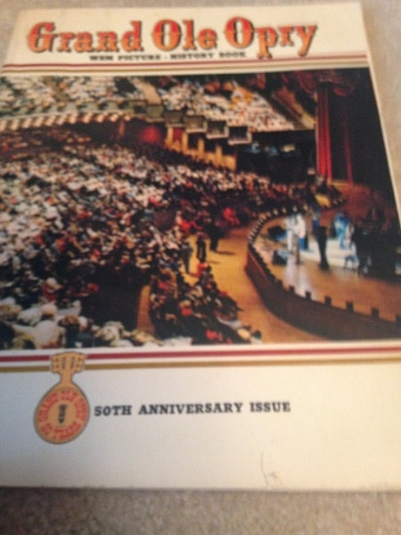 Grand Ole Opry Wsm Picture - History Book 50th Anniversary Issue _ JERRY STROBEL