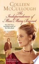 The Independence Of Miss Bennet _ COLLEEN MCCULLOUGH