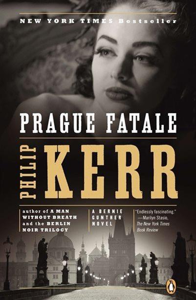 Prague Fatale  The Eighth Bernie Gunther Novel _ PHILIP KERR