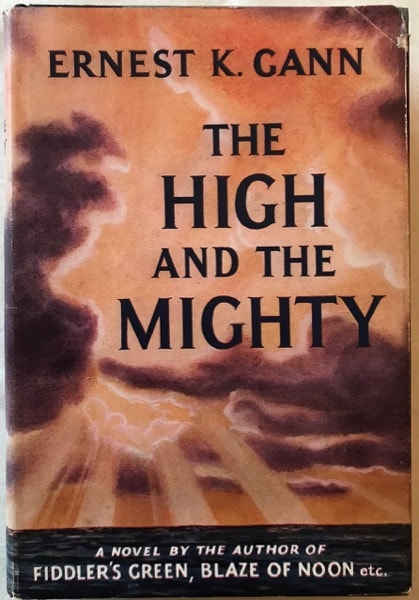 The High And The Mighty _ ERNEST GANN
