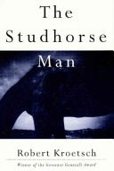 The Studhorse Man _ ROBERT KROETSCH